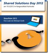 2012 08 09 16 35 22 NotificationView thumb - Shared Solutions Day 2012 in Karlsruhe: Sharepoint-Knowhow und Praxisdemos für Entscheider
