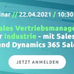 WEBINAR-Einladung: 'Wie Sie mit der digitalen Kundenakte Ihre Abläufe im Vertrieb beschleunigen' am 22.4.