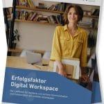 WHITEPAPER: 'Erfolgsfaktor Digital Workspace – Der Leitfaden für moderne Zusammenarbeit am mobilen Arbeitsplatz'