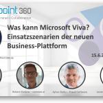 Neuer Webinar-DOWNLOAD: 'Expertenrunde Microsoft Viva – was kann die neue Geschäfts-Plattform?'